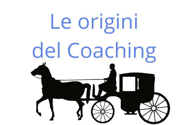 Significato di Coaching dalla carrozza ai giorni nostri